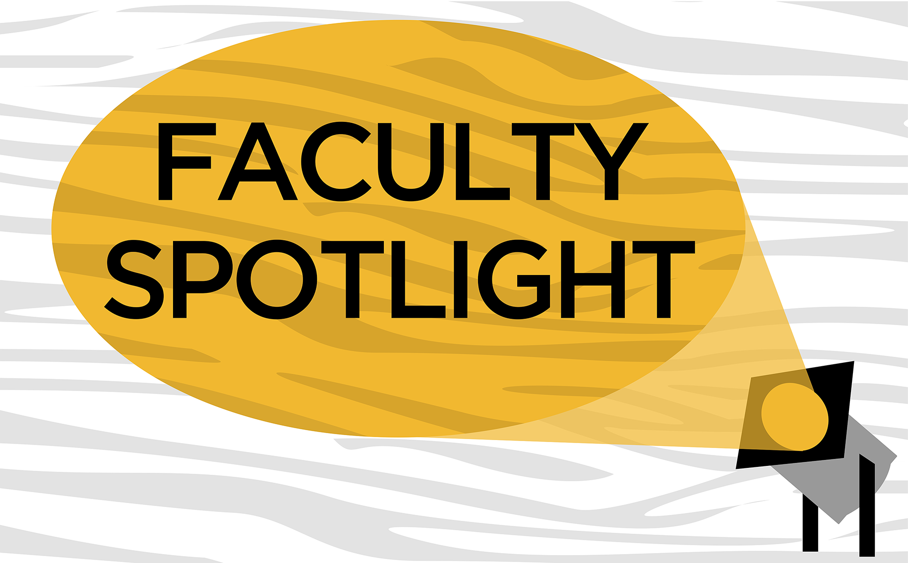 Faculty Spotlight graphic