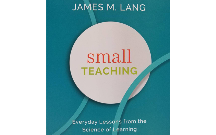 Book cover for Small Teaching by James M. Lang